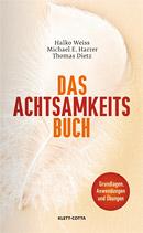 Bild: Achtsamkeitsbuch, Halko Weiss, Thomas Dietz, Entscheidungslücke konstruktiv nutzen, bewusste Grundhaltung