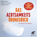 Bild: Achtsamkeits-Uebungsbuch, achtsames Sitzen, Übungen, Halko Weiss, Thomas Dietz, Beruf und Alltag